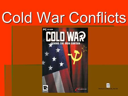Cold War Conflicts. G.I. Bill of Rights  Free post secondary education  8 million participated  $14.5 billion in tax dollars  Loans for homes, farms,