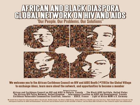 Dia what? People of African origin that have migrated outside of the African continent and represent or are impacted by emerging HIV and AIDS epidemics.