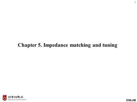 Chapter 5. Impedance matching and tuning