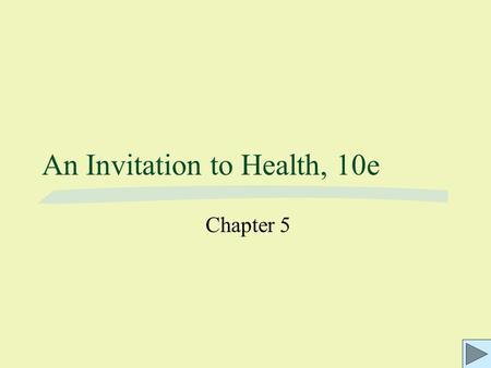 An Invitation to Health, 10e Chapter 5. Fig. 5.1: The digestive system ©2003 Wadsworth, a division of Thomson Learning, Inc. Thomson Learning ™ is a trademark.