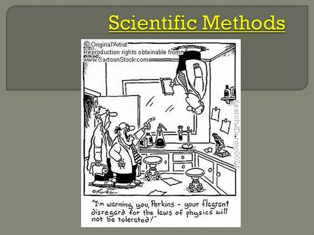  The scientific method comes in many different forms but always has these basic steps: 1. Ask a question 2. Develop a hypothesis (An if/then statement.