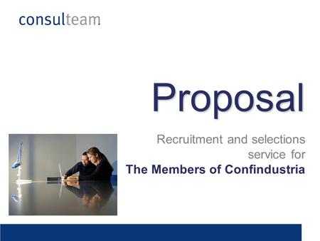 Recruitment and selections service for The Members of Confindustria Proposal.