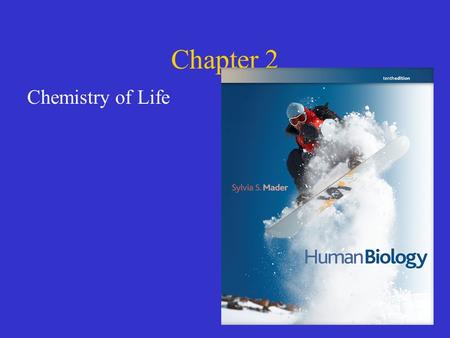 Chapter 2 Chemistry of Life. Points to ponder How are living things organized from atoms to molecules? What is pH and how is it important to living organisms?