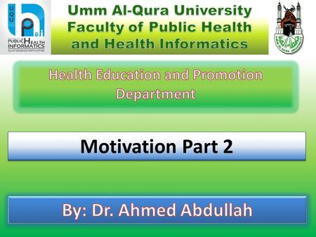 Motivation Part 2. Approaches of the MotivationGeneral ConceptsMajor Theories of Motivation Contents of the Lecture.