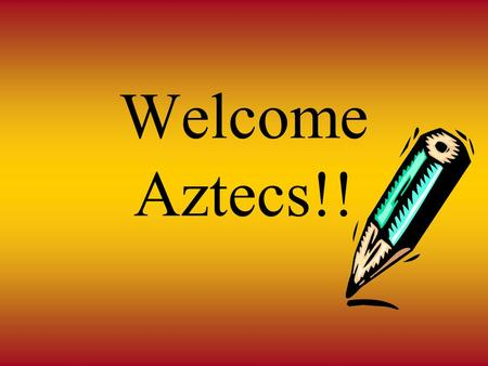 Welcome Aztecs!!. Academic Studies/Career Planning - 4 Year Plan Introduction Post – Secondary Options College and University Options Graduation Requirements.
