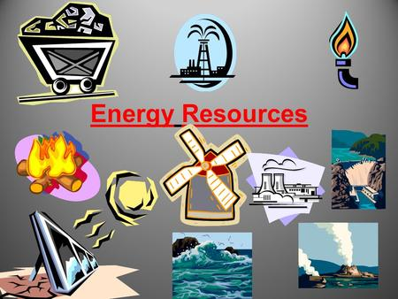 Energy Resources. Production of Electricity (p. 159)