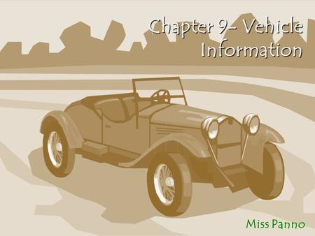 Chapter 9- Vehicle Information Miss Panno. Title and Registration New Jersey residents who buy a new or used vehicle must title, register, and insure.