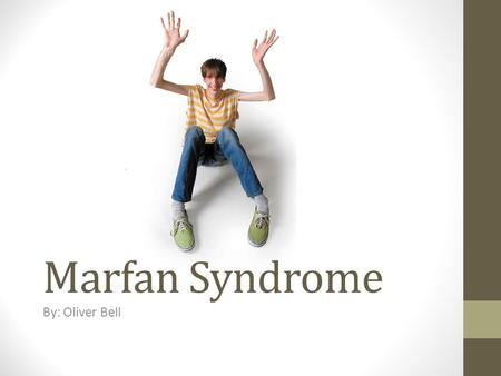 Marfan Syndrome By: Oliver Bell. A mutation or a defect in the gene that makes Fibrillin- 1 (FBN1). Important part of connective tissue. Hereditary (Passed.