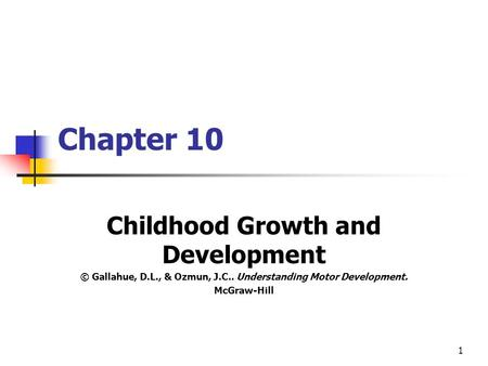 Chapter 10 Childhood Growth and Development