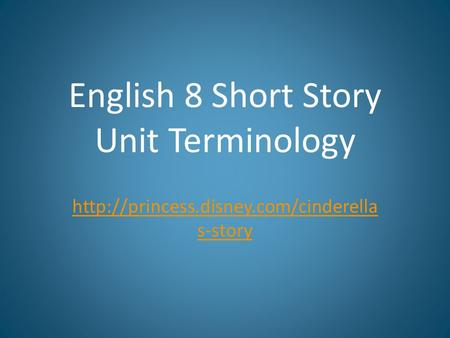 English 8 Short Story Unit Terminology  s-story.