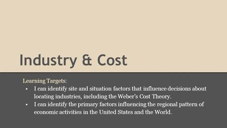 Industry & Cost Learning Targets: