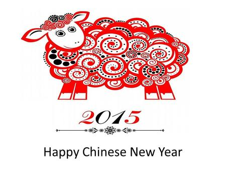 Happy Chinese New Year.