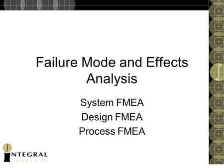 Failure Mode and Effects Analysis System FMEA Design FMEA Process FMEA.