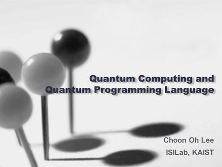 Quantum Computing and Quantum Programming Language