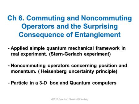 MS310 Quantum Physical Chemistry