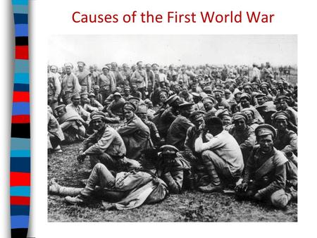 the cause for first world war in 1914 Letters: the armed forces are far less open to democratic and public scrutiny than almost any other major institution, writes symon hill while clive barrett remembers the first world war's conscientious objectors.