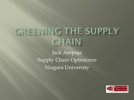 Jack Ampuja Supply Chain Optimizers Niagara University.