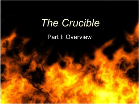 a brief overview of the crucible a play by arthur miller The crucible is a 1953 play by american playwright arthur millerit is a dramatized and partially fictionalized story of the salem witch trials that took place in the massachusetts bay.
