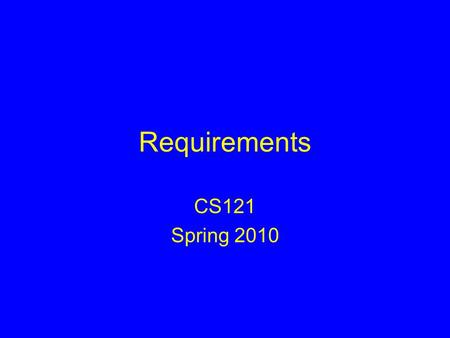 Requirements CS121 Spring 2010. Administrivia new student: Guillermo artist: Jackie Wijaya.