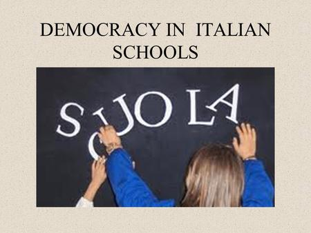 DEMOCRACY IN ITALIAN SCHOOLS. FIRST STEPS 1974 - For the first time, state regulations permitted the participation of students and parents in school bodies.