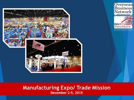 Manufacturing Expo/ Trade Mission December 2-5, 2015.