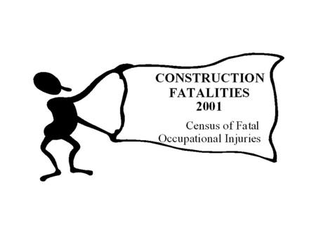 Fatal work injury counts, 1992-2001 SOURCE: US Department of Labor, Bureau of Labor Statistics, Census of Fatal Occupational Injuries, 2000 Number of.