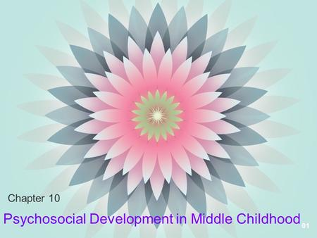 Psychosocial Development in Middle Childhood
