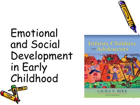Emotional and Social Development in Early Childhood.