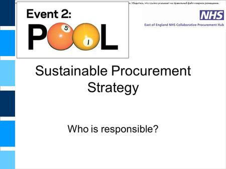 Sustainable Procurement Strategy Who is responsible?