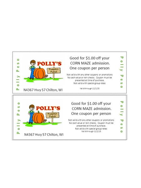 Good for $1.00 off your CORN MAZE admission. One coupon per person Not valid with any other coupons or promotions No cash value or rain checks. Coupon.