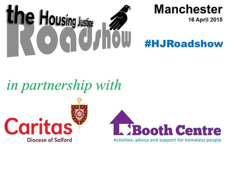 Manchester 16 April 2015 in partnership with #HJRoadshow.