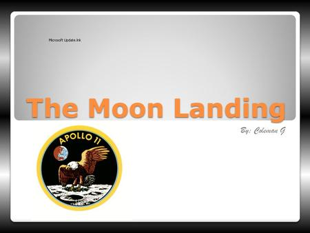 The Moon Landing By; Coleman G. Apollo 11 crew On 16 July 1969, half a million people gathered near Cape Canaveral, Florida. Their attention was focused.