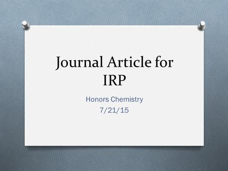 Journal Article for IRP Honors Chemistry 7/21/15.