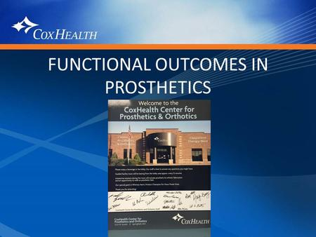 FUNCTIONAL OUTCOMES IN PROSTHETICS