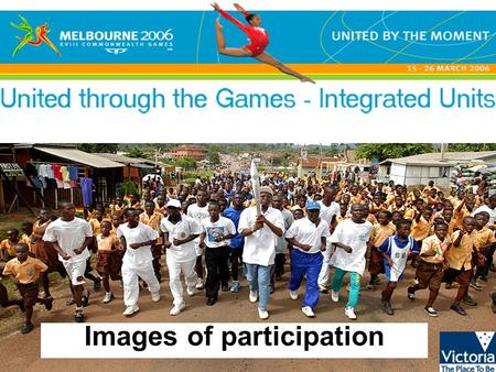 Images of participation. United through the Games - Integrated units © State of Victoria, 2005 Swimming Minister Madden with Giaan Rooney with future.