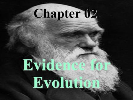 Saccone PowerPoint Chapter 02 Evidence for Evolution.