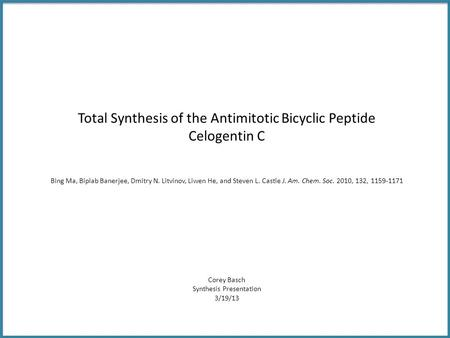 Total Synthesis of the Antimitotic Bicyclic Peptide Celogentin C