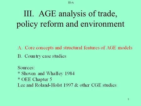 III-A 1 III. AGE analysis of trade, policy reform and environment.