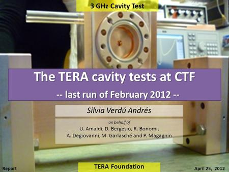 The TERA cavity tests at CTF -- last run of February