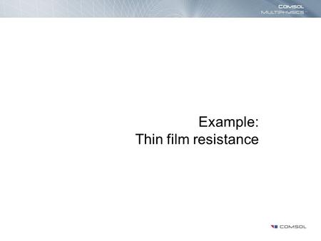 Example: Thin film resistance