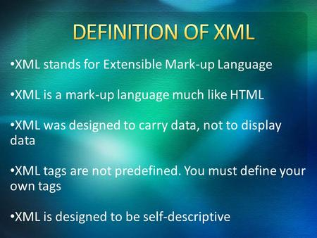XML stands for Extensible Mark-up Language XML is a mark-up language much like HTML XML was designed to carry data, not to display data XML tags are not.
