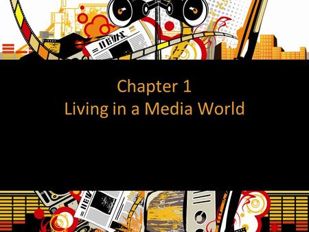 Chapter 1 Living in a Media World. What is Communication? Communication is how we socially interact at a number of levels through messages.