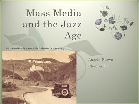 7 Mass Media and the Jazz Age  1.