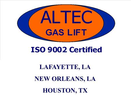 LAFAYETTE, LA NEW ORLEANS, LA HOUSTON, TX. DESIGN PROCESS DATA ACQUISITION CORRELATION MATCH SYSTEMS MATCH PROJECTIONS VALVE SELECTION PRODUCTION OPTIMIZATION.