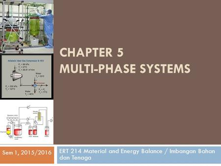 CHAPTER 5 Multi-phase systems