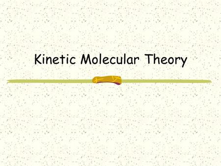 Kinetic Molecular Theory. The model of Gases Most of our knowledge of gases comes from a model of how gases work. The model of a real gas would look something.