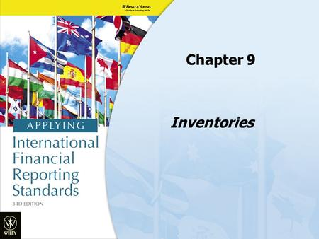 Inventories Chapter 9. Objectives 1.Discuss the nature of inventories and how to measure them 2.Explain what is included in the cost of inventory 3.Explain.
