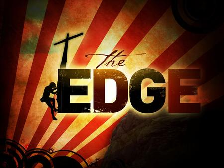 1. The Edge: Strange Brew… Pastor Charley Hill Church at Carbondale.
