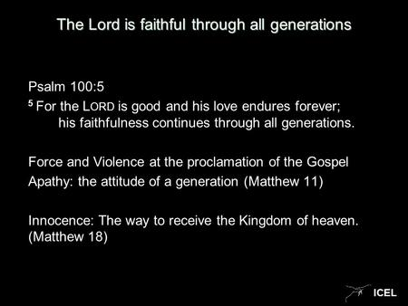 The Lord is faithful through all generations