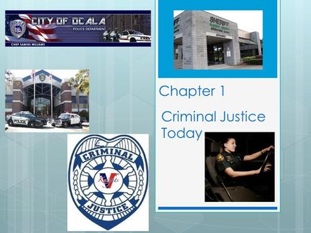 Chapter 1 Criminal Justice Today. L.01L.01 What is a crime?
